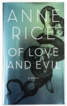 SIGNED FIRST EDITION: RICE, ANNE | Of Love and Evil. Alfred A. Knopf, 2010