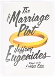 SIGNED FIRST EDITION: EUGENIDES, JEFFREY | The Marriage Plot A Novel. Farrar, Straus and Giroux, 2011