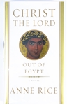 SIGNED FIRST EDITION: RICE, ANNE | Christ the Lord: Out of Egypt. Alfred A. Knopf, 2005