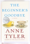 SIGNED FIRST EDITION: TYLER, ANNE | The Beginners Goodbye. Alfred A. Knopf, 2012