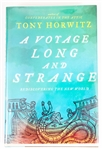 SIGNED FIRST EDITION: HORWITZ, TONY | A Voyage Long and Strange. Henry Holt & Company, 2008