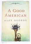 SIGNED FIRST EDITION: GEORGE, ALEX | A Good American. G.P. Putnams Sons, 2012