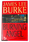 SIGNED FIRST EDITION: BURKE, JAMES LEE | Burning Angel. Hyperion, 1995