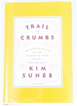 SIGNED FIRST EDITION: SUNEE, KIM | Trail of Crumbs. Grand Central Publishing, 2008