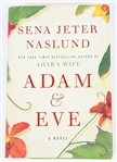 SIGNED FIRST EDITION: NASLUND, SENA JETER | Adam and Eve. HarperCollins, 2010