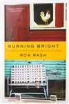 SIGNED FIRST EDITION: RASH, RON | Burning Bright. Harper Collins, 2010