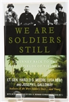 SIGNED FIRST EDITION: MOORE & GALLOWAY | We Are Soldiers Still. Harper Collins, 2008
