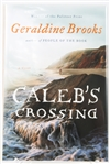 SIGNED FIRST EDITION: BROOKS, GERALDINE | Calebs Crossing. Viking, 2011
