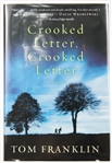 SIGNED FIRST EDITION: FRANKLIN, TOM | Crooked Letter, Crooked Letter. William Morrow, 2010