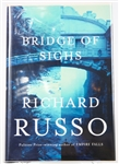 SIGNED FIRST EDITION: RUSSO, RICHARD | Bridge of Sighs. Alfred A. Knopf, 2007
