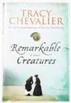 SIGNED FIRST EDITION: CHEVALIER, TRACY | Remarkable Creatures. Dutton, 2010