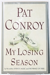 SIGNED FIRST EDITION: CONROY, PAT | My Losing Season. Doubleday, 2002
