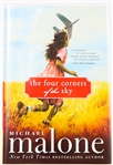 SIGNED FIRST EDITION: MALONE, MICHAEL | The Four Corners of the Sky. Sourcebooks, 2009