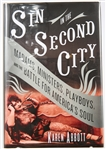 SIGNED FIRST EDITION: ABBOTT, KAREN | Sin in the Second City. Random House, 2007